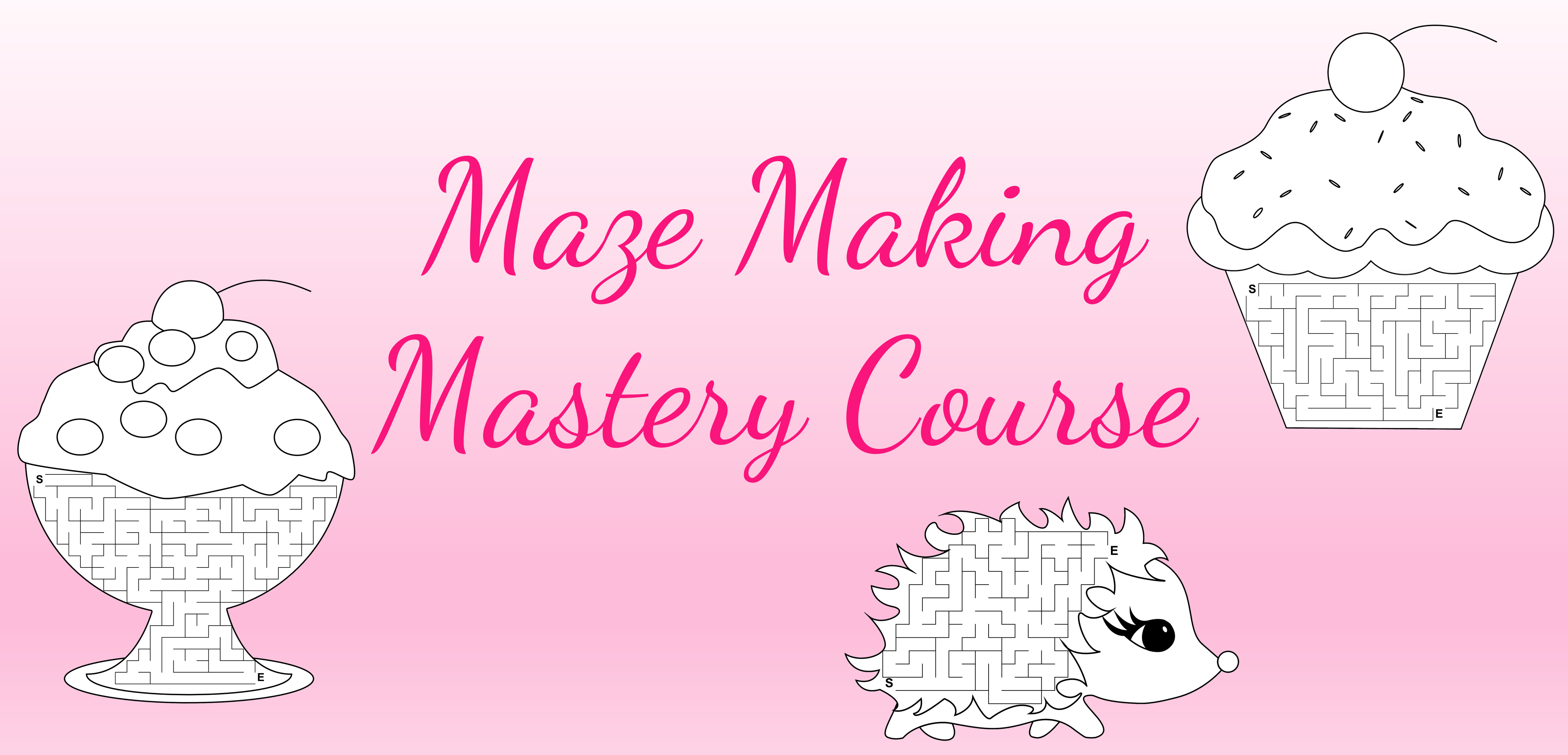 Maze Making Mastery Course Image